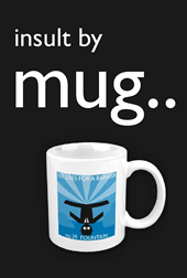 insult bankers with a mug